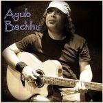 Ami Manush  - Ayub Bachhu