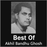Jeno Kichhu - Best Of Akhil Bandhu Ghosh