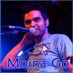 Ami Ek Paharadar - Moina Go