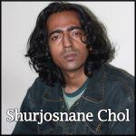 Shurjosnane Chol - Shurjosnane Chol