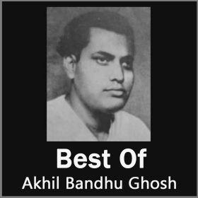 Jeno Kichhu - Best Of Akhil Bandhu Ghosh