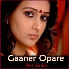 Madhura Madhura Dhwani - Gaaner Opare- Tele Serial